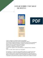 DEJA DE ANDAR SOBRE CÁSCARAS DE HUEVO