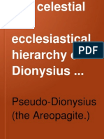 Pseudo Dionysius of Areopagite - The Celestial & Ecclesiastical Hierarchy