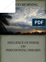 Influence of Stress on Periodontal Diseases