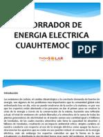Presentacion AHORRADORES de ENERGIA Cuauhtemoc