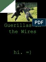 Guerrillas in the Wire