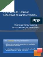 Aplicación de técnicas didácticas