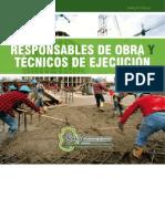 Confederacion regional empresarial extremeña - Manual formativo - Responsables de obra y técnicos de ejecución