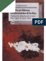 Schopenhauer- Dos Problemas Fundam. de La Etica (Completo)