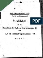 H.Dv.481-58 Merkblatt für die Munition der 7,5 cm Sturmkanone 40 und 7,5 cm Kampfwagenkanone 40 - 16.10.1944