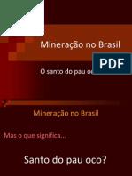 mineraonobrasil-111115175808-phpapp02