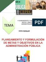 i. Planeamiento y Formulacion de Metas y Objetivos en La AP.