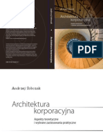 Architektura korporacyjna. Aspekty teoretyczne i wybrane zastosowania praktyczne.