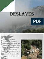 Inundaciones,Deslaves e Incendios