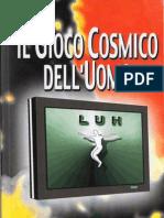 Luh Il Gioco Cosmico Dell'Uomo - Giuliana Conforto