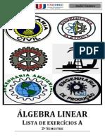 ÁLGEBRA LINEAR - Liista de exercícios A 2013.1 - Retificada