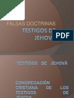 Falsas Doctrinas Testigos de Jehova