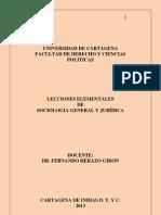 LECCIONES ELEMENTALES DE SOCIOLOGÍA GENERAL Y JURÍDICA-REGLAMENTO- III SEMESTRE DE DERECHO UNICARTAGENA.2013