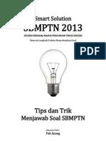 Smart Solution Tips Trik Mengerjakan Soal Sbmptn 2013