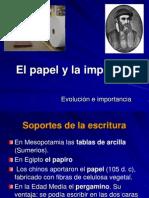 El Papel y La Imprenta