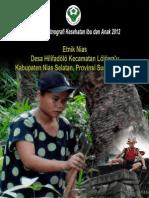 Buku Seri Etnografi Kesehatan Ibu dan Anak 2012; Etnik Nias, Desa Hilifadölö, Kecamatan Lölöwa'u, Kabupaten Nias Selatan, Provinsi Sumatera Utara