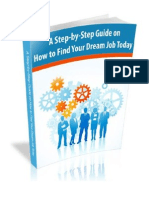 A Step by Step Guide on How to Find Your Dream Job Today
