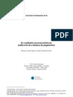 As condicoes macroeconomicas - política fiscal e balanca de