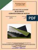 Políticas Anti-Crisis en Euskadi. 30 DE MAYO. CONVOCATORIA DE HUELGA (Es) Anti-crisis Policy in the Basque Country. 30TH MAY. STRIKE CALL (Es) Krisiaren Aurkako Politikak Euskadin. MAIATZAK 30. GREBARAKO DEIALDIA (Es)