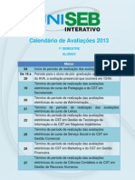 CALENDÁRIO DE PROVAS - 1 SEMESTRE 2013 ALUNOS