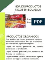 Demanada productos orgánicos