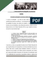 O ESPAÇO DE INTERVENÇÃO DO ADVOGADO NO PROCESSO TUTELAR EDUCATIVO