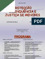 PROTECÇÃO DELINQUÊNCIA E JUSTIÇA DE MENORES