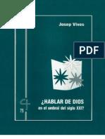 90231468 Hablar de Dios en El Umbral Del Siglo XXI Josep Vives