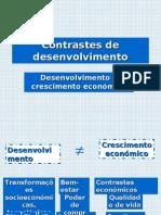 """Aprsesentação """"Contrastes de desenvolvimento"""" (9.º)"""