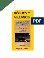 Carter, Angela - Heroes y Villanos