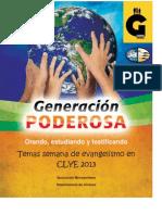 Semana de Evangelismo Juvenil en CLYE 2013.