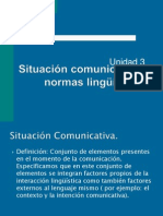 3unidad-situacincomunicativaynormaslinguisticas-121013125534-phpapp02
