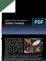 Horno Thomas Nora
