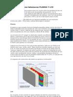 Informe El Cual Explica Como Funcionan Los Televisores Lcd y Plasma