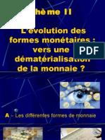 thème 2- l'évolution des formes monétaires
