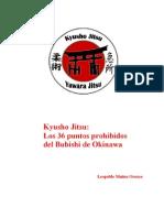 89119690 Kyusho Jitsu 36 Puntos Vitales Prohibidos Del Bubishi de Okinawa by Leopoldo Munoz Orozco