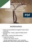 6. Biomekanika, Penyembuhan Fraktur Dan Penanganan Komplikasi Fraktur Edit