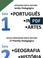 Salas&Disciplinas Plantao2013