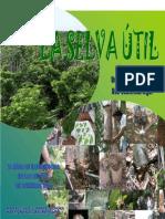 la selva útil