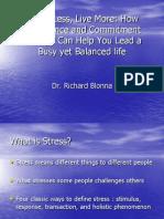 Stress Less Live More
