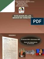 LA EVOLUCIÓN DE LOS MEDIOS EN VENEZUELA  22-5-2013