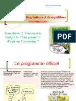 sous thème  2comment le budget de l'Etat permet-il d'agir sur l'éco
