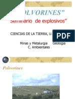 4.- Polvorines, Transporte de Explosivo y Almacenamiento