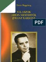 Dieter Rüggeberg Válaszok Arion mestertől Franz Bardon