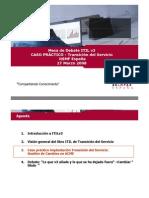 20080327 Ponencia Caso Practico MD ITIL V3 Transición del Servicio
