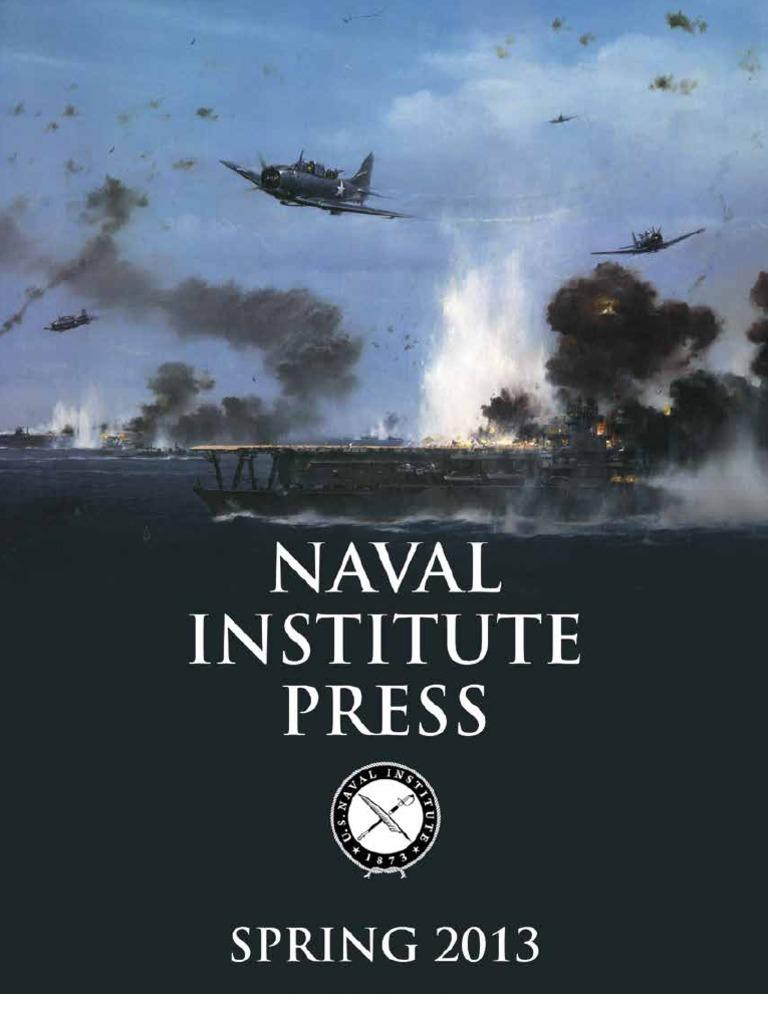 Naval institute press spring 2013 catalog united states navy naval institute press spring 2013 catalog united states navy battleship fandeluxe Images