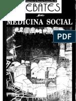 Franco; Nunes; Breilh; Laurell (1991) Debates en Medicina Social