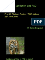 Mechanical ventilation and RAD - Prof. K. Chellum Oration / CMC Vellore 26th June 2004