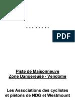 Zone dangereuse – Vendôme (NDG) Vendôme Danger Zone