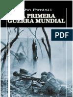 La Primera Guerra Mundial - John Pimlott.pdf